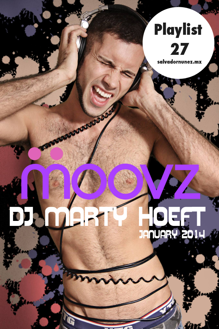 playlist musica, moovz, dj marty hoeft
