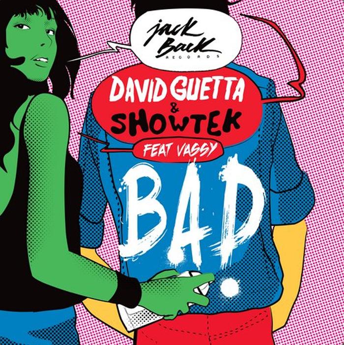 David Guetta & Showtek, bad